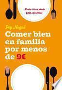 Libro de Comer Bien En Familia Por 9 Euros Al Día