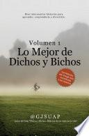 Libro de Lo Mejor De Dichos Y Bichos Volumen 1