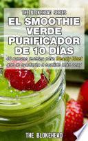Libro de El Smoothie Verde Purificador De 10 Días