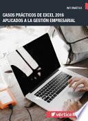 Libro de Casos Prácticos De Excel 2016 Aplicados A La Gestión Empresarial