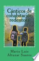 Libro de Canticos De Cohabitacion Redentora