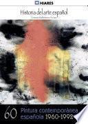 Libro de 60.  Pintura Contemporánea (1960 1992)