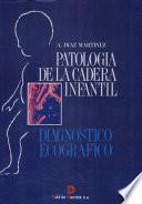 Libro de Patología De La Cadera Infantil