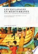 Libro de Les Esclavages En Méditerranée
