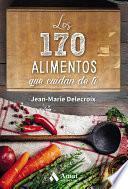 Libro de Los 170 Alimentos Que Cuidan De Ti