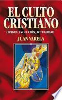 Libro de El Culto Cristiano