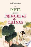 Libro de La Dieta De Las Princesas Chinas