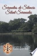 Libro de Serenatas De Silencio/ Silent Serenades