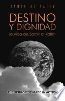 Libro de Destino Y Dignidad