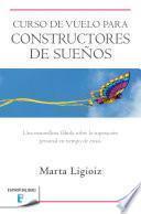 Libro de Curso De Vuelo Para Constructores De Sueños