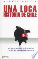 Libro de Una Loca Historia De Chile