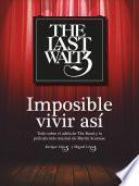 Libro de The Last Waltz. Imposible Vivir Así