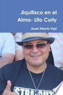 Libro de Jiquilisco En El Alma  Lito Curly