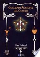 Libro de Concepto Rosacruz Del Cosmos/ Rosicrucian Cosmos