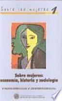 Libro de Sobre Mujeres: Economía, Historia Y Sociología