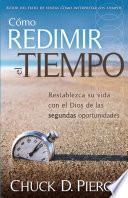 Libro de Como Redimir El Tiempo = Redeeming The Time