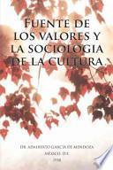 Libro de Fuente De Los Valores Y La Sociologia De La Cultura