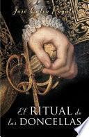 Libro de El Ritual De Las Doncellas (pedro Capablanca 2)
