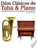 Libro de Dúos Clásicos De Tuba And Piano