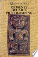 Libro de Orígenes Del Arte Precolombino