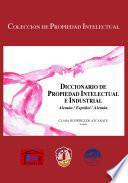 Libro de Diccionario De Propiedad Intelectual E Industrial