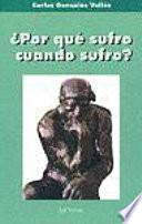 Libro de ¿por Qué Sufro Cuando Sufro?