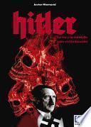 Libro de Hitler, La Ira Y La Rabia De Una Victimización
