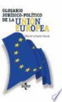 Libro de Glosario Jurídico Político De La Unión Europea