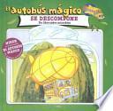 Libro de El Autobus Magico Se Descompone
