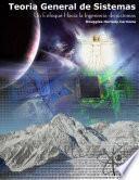 Libro de Teoria General De Sistemas: Un Enfoque Hacia La Ingenieria De Sistemas 2ed