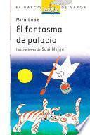 Libro de El Fantasma De Palacio