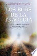 Libro de Los Ecos De La Tragedia