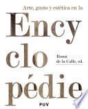 Libro de Arte, Gusto Y Estética En La Encyclopédie
