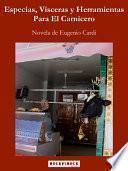 Libro de Especias, Vísceras Y Herramientas Para El Carnicero
