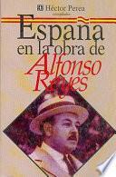 Libro de España En La Obra De Alfonso Reyes