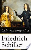 Libro de Colección Integral De Friedrich Schiller