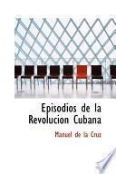 Libro de Episodios De La Revolucion Cubana