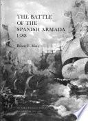 Libro de The Battle Of The Spanish Armada 1588