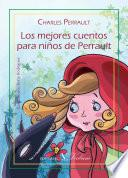 Libro de Los Mejores Cuentos Para Niños De Perrault