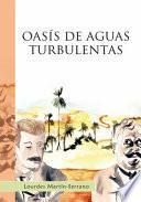 Libro de Oasis De Aguas Turbulentas