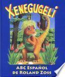 Libro de Abc Xenegugeli, Español