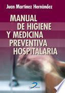 Libro de Manual De Higiene Y Medicina Preventiva Hospitalaria