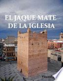 Libro de El Jaque Mate De La Iglesia