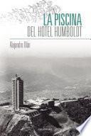 Libro de La Piscina Del Hotel Humboldt