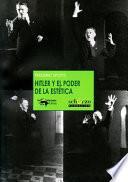 Libro de Hitler Y El Poder De La Estética