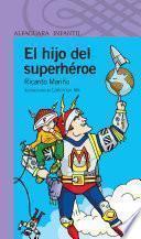 Libro de El Hijo Del Superhéroe