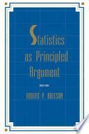 Libro de Statistics As Principled Argument