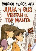 Libro de Julia Y Gus Visitan El Top Manta