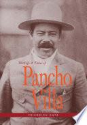 Libro de The Life And Times Of Pancho Villa