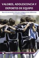 Libro de Valores, Adolescencia Y Deportes De Equipo